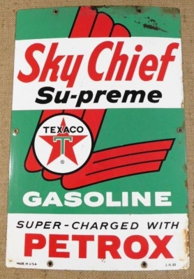 SKY CHIEF SU-PREME TEXACO PETROX  ADVERTISING SIGN VINTAGE ANTIQUE 12 X 18